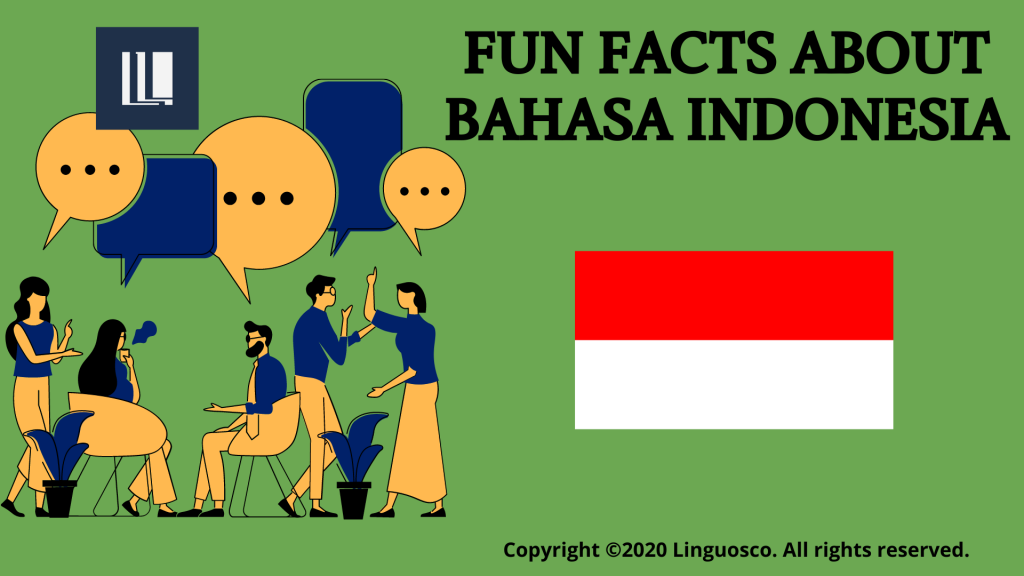 Fun Facts About Bahasa Indonesia