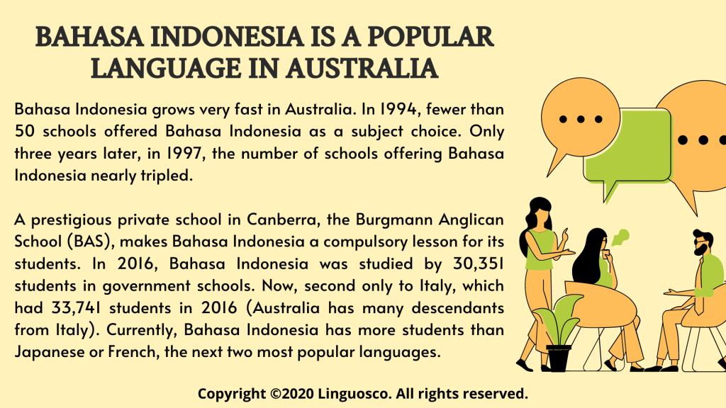 Bahasa Indonesia is a popular language in Australia