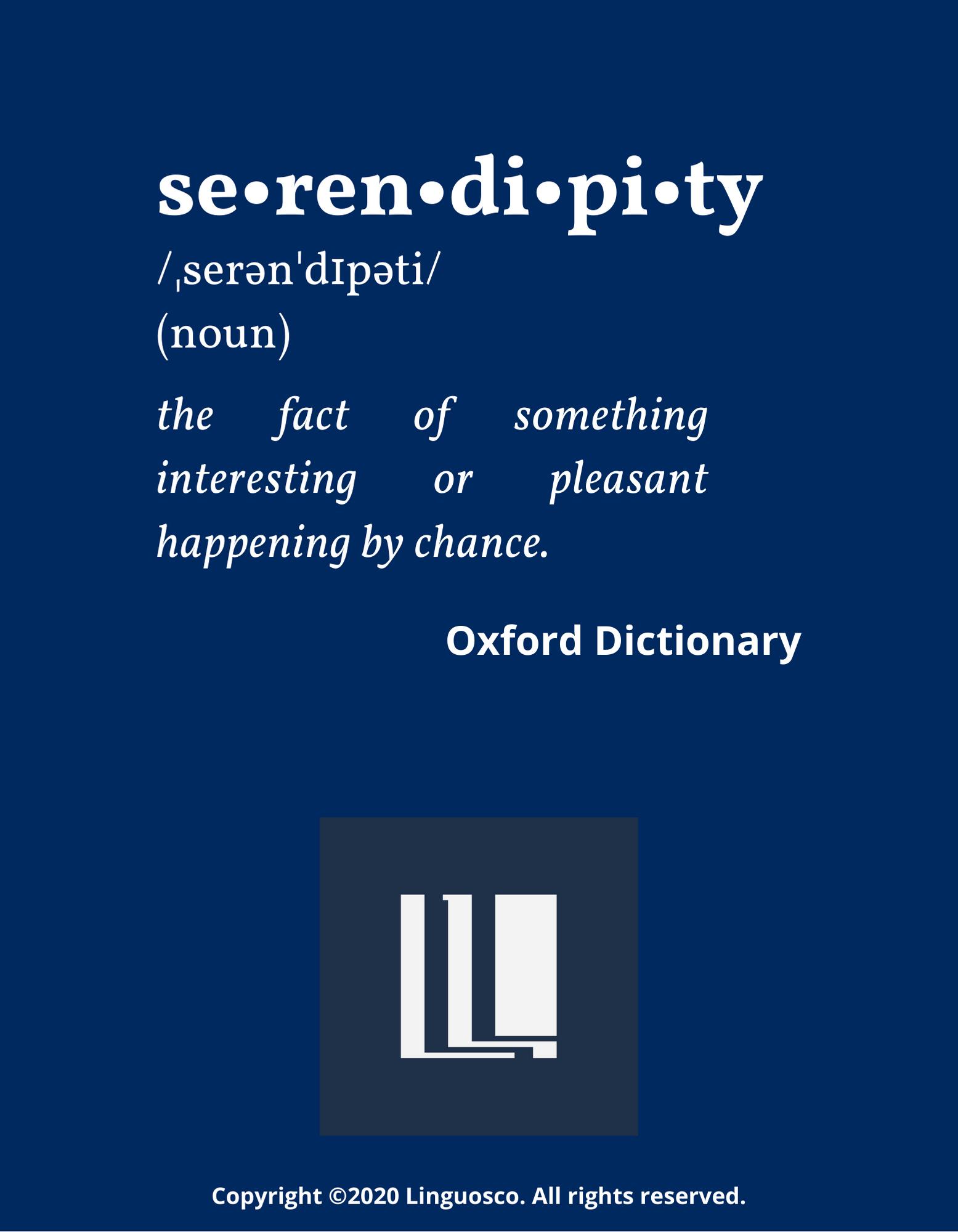 Serendipity - Word of the Week