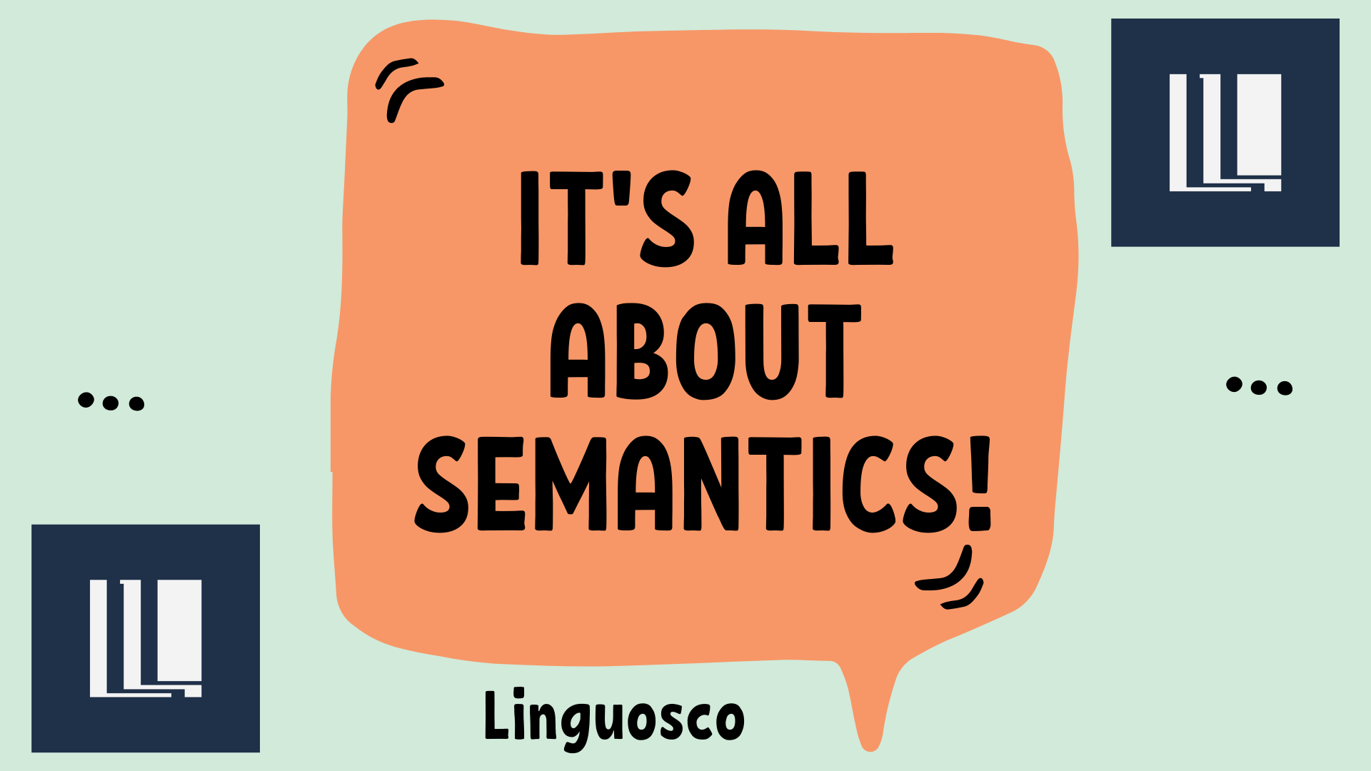 Meme of the Month - It's All About Semantics