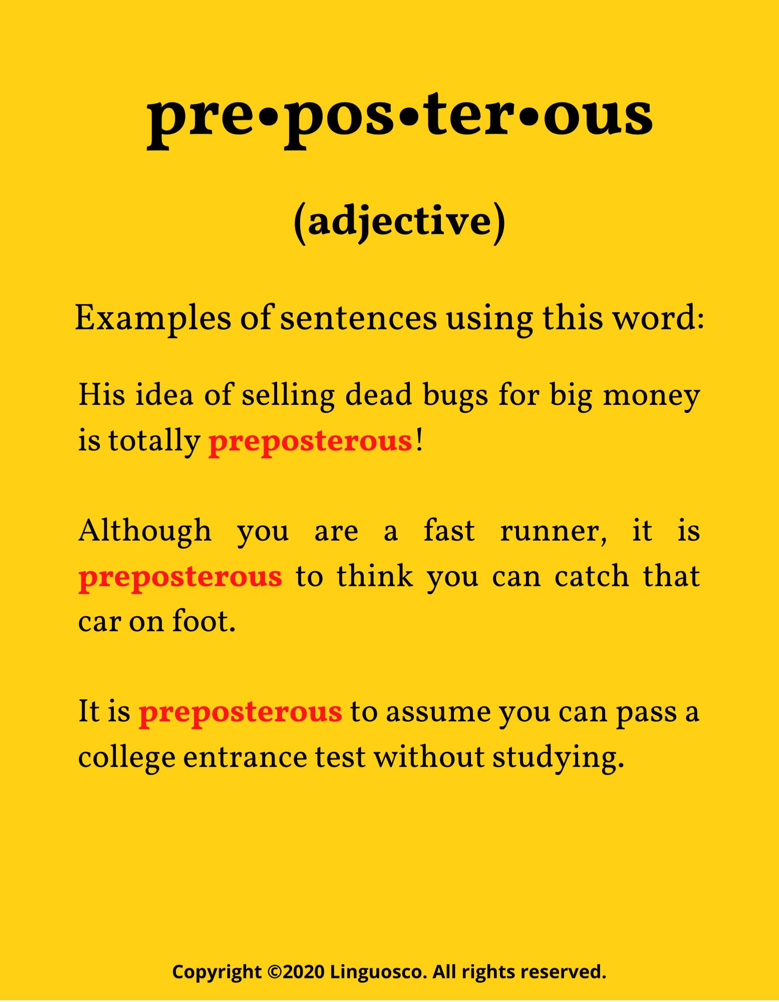 Preposterous - Word of the Week