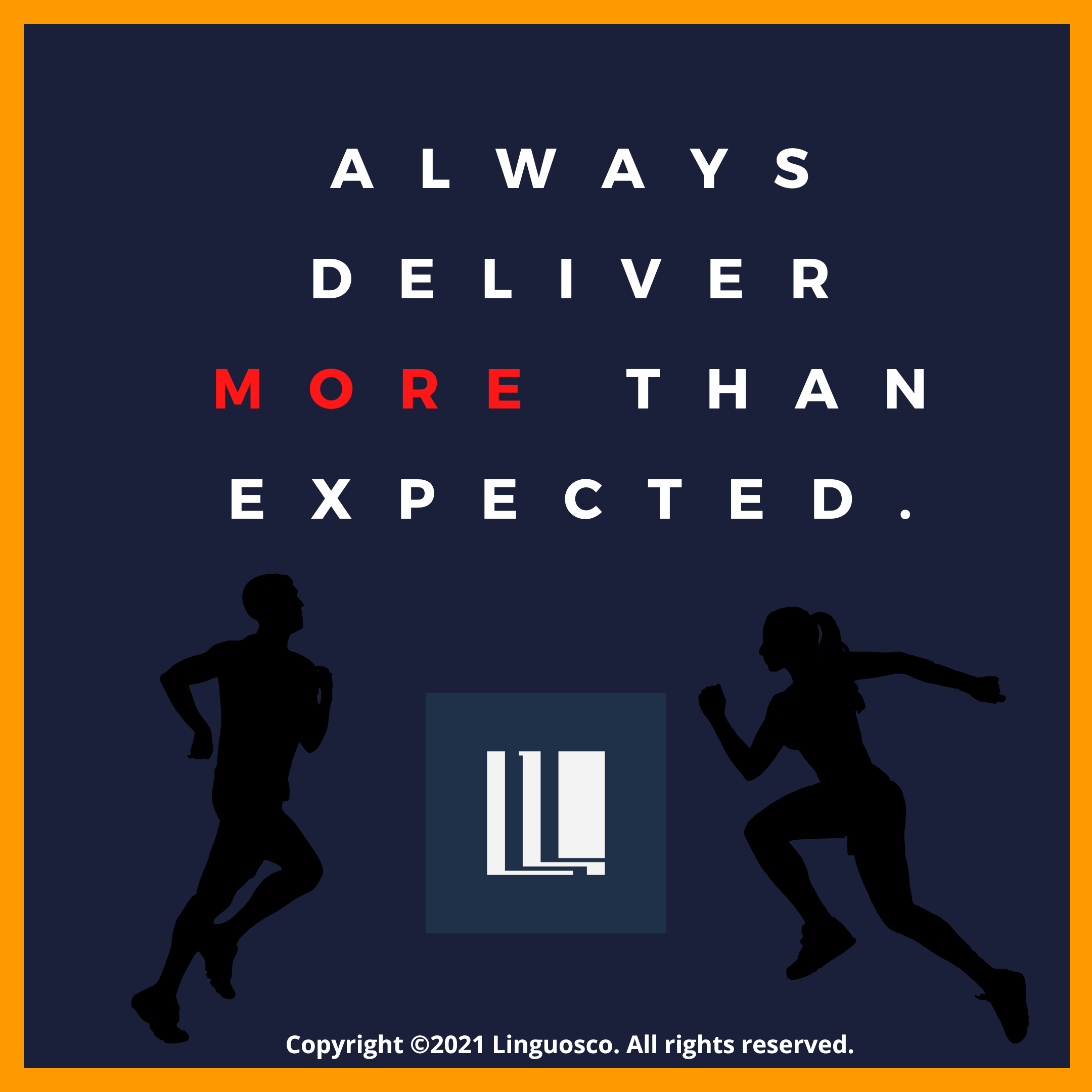 Always Deliver More Than Expected